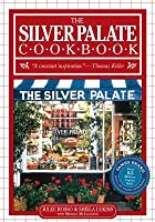 Silver Palate Cookbook 25th Anniversary Edition