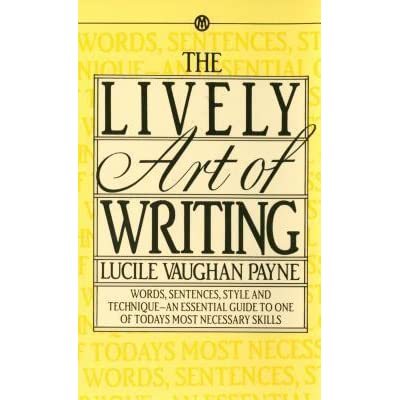 lively art of writing