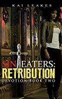Sin Eaters: Retribution, Devotion Book Two
