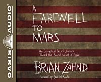 A Farewell to Mars (Library Edition): An Evangelical Pastor's Journey Toward the Biblical Gospel of Peace