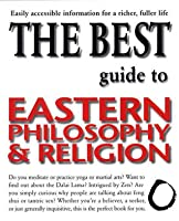 The Best Guide to Eastern Philosophy and Religion