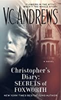 Christopher S Diary Secrets Of Foxworth Diaries 1 By