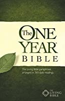 The One Year Bible TLB