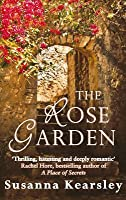 Pretty The Rose Garden By Susanna Kearsley  Reviews Discussion  With Foxy The Rose Garden With Alluring Luxury Garden Buildings Also Greenfingers Gardening Services In Addition Kew Palace And Gardens And Covent Garden American Diner As Well As Gardeners Cottage Edinburgh Additionally Bahco Garden Tools From Goodreadscom With   Foxy The Rose Garden By Susanna Kearsley  Reviews Discussion  With Alluring The Rose Garden And Pretty Luxury Garden Buildings Also Greenfingers Gardening Services In Addition Kew Palace And Gardens From Goodreadscom