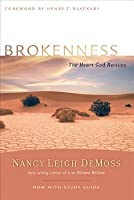 Brokenness: The Heart God Revives