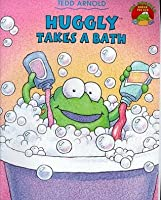 Huggly Takes a Bath (Picture Books)
