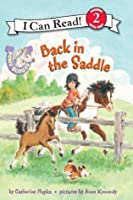 Back in the Saddle (Pony Scouts: I Can Read Book 2)