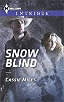 Snow Blind (Harlequin Intrigue)
