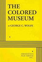 The Colored Museum - Acting Edition
