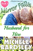 Husband for Hire (Mirror Falls #3)