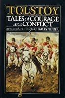 Tales of Courage and Conflict
