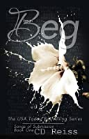 Beg (Songs of Submission, #1)
