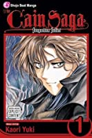 The Cain Saga, Vol. 1: Series 1: Forgotten Juliet