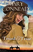 Tried and True (Wild at Heart #1)