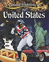 Cultural Traditions in the United States