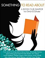 Something to Read About: A Book Club Sampler from Simon  Schuster