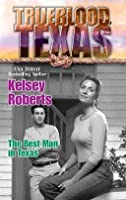 The Best Man in Texas (The Trueblood Dynasty #6)