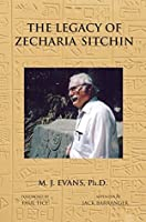 The Legacy of Zecharia Sitchin: The Shifting Paradigm