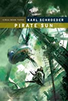 Pirate Sun: Book Three of Virga