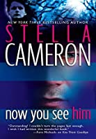 Now You See Him (Bayou #4)