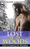 Lost in His Woods: The Complete Works