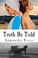 Truth Be Told (Amish Twin Hearts #2)