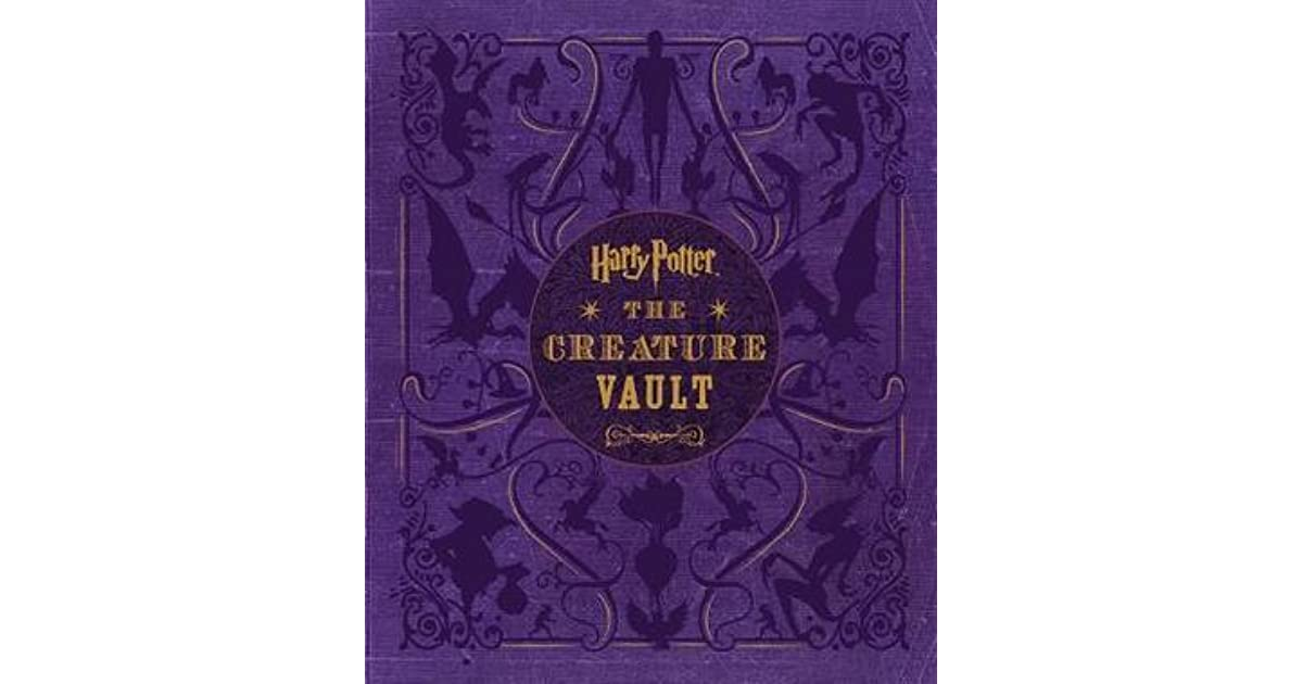 Harry Potter Book Goodreads ~ Harry potter the creature vault by jody revenson
