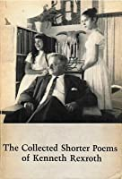 Collected Shorter Poems