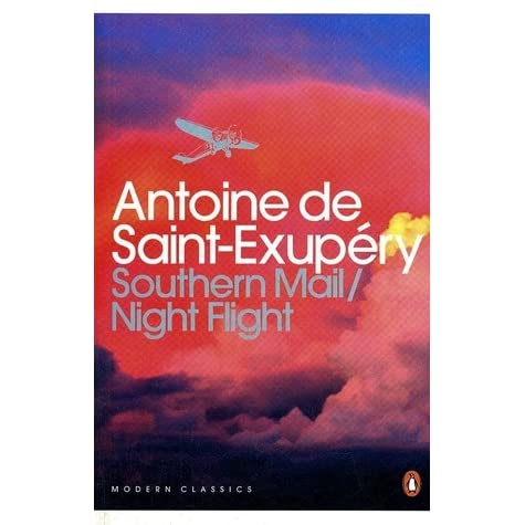 a flight of chane in the night flight novel by antoine de saint exupery It is also the best-known work of antoine de saint-exupéry: the story of a  saint- exupéry's novel night flight and, later, a film of the same name, are  it turns out,  that wasn't the only change for the book: the french version.