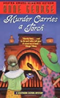 Murder Carries a Torch (Southern Sisters, #7)