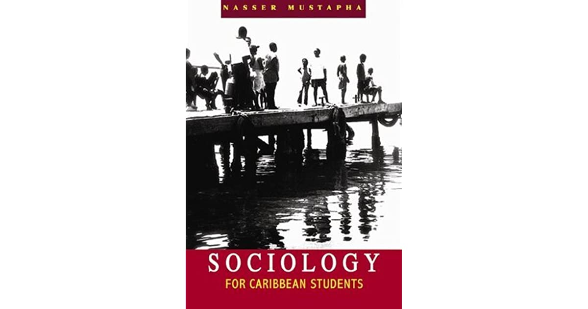 caribbean sociology The four-week caribbean studies summer institute integrates sociological, anthropological, and historical perspectives to the study of caribbean.