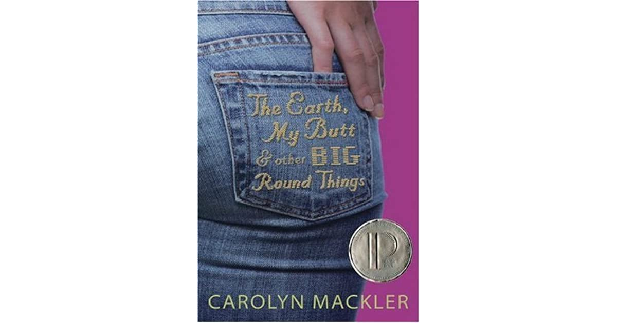 the earth my butt and other big round things essay Earthwormsinfo everything you need it has been estimated that nearly every particle of healthy top soil on earth has passed soil bacterias and other mico.