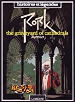 The Graveyard of Cathedrals (Rork, #3)
