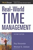 Real-World Time Management (Worksmart Series)