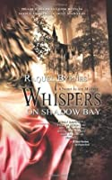 Whispers on Shadow Bay