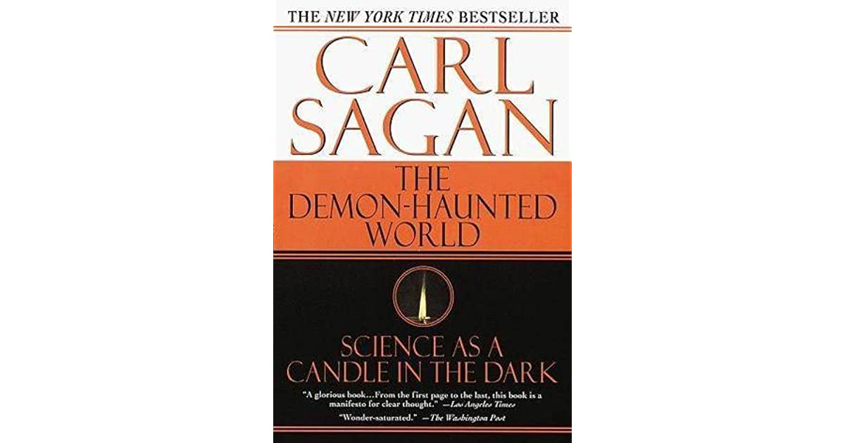 The Demon-Haunted World: Science as a Candle in the Dark by Carl ...