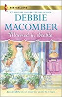 Married in Seattle: First Comes Marriage\Wanted: Perfect Partner