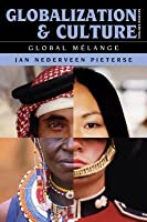 Globalization and Culture: Global M Lange
