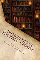 Difficulties in the Bible Alleged Errors and Contradictions