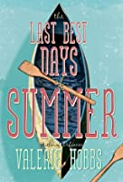The Last Best Days of Summer