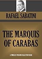 THE MARQUIS OF CARABAS (Master-At-Arms) (Timeless Wisdom Collection Book 1914)