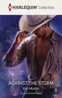 Against The Storm (The Raines of Wind Canyon Book 4)
