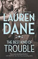 The Best Kind of Trouble (The Hurley Boys, #1)