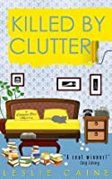 Killed by Clutter (Domestic Bliss Mysteries Book 4)