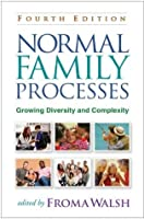Normal Family Processes, Fourth Edition