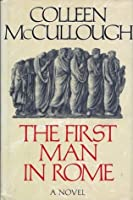 The First Man in Rome (Masters of Rome, #1)