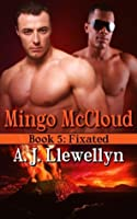 Mingo McCloud, Book 5: Fixated