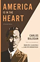 America Is in the Heart: A Personal History (2014 Edition) (Classics of Asian American Literature)