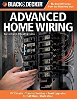 Advanced Home Wiring: Current with 2012-2015 Codes