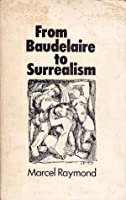 From Baudelaire To Surrealism